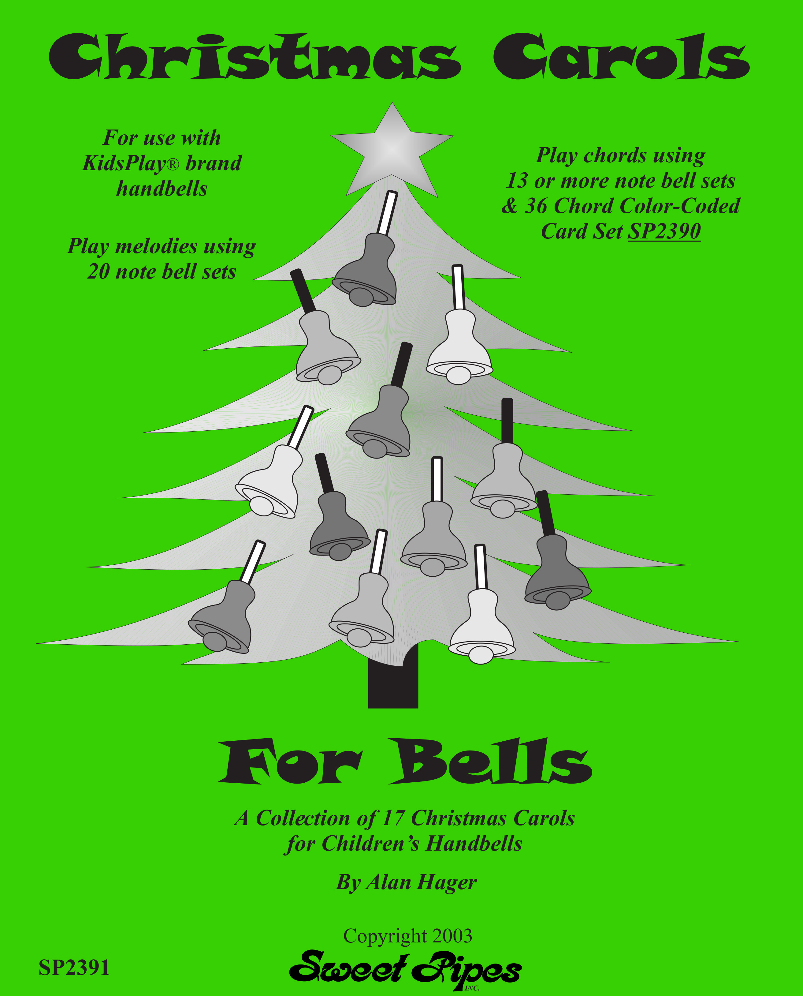SP2391 Christmas Carols for Bells – Sweet Pipes